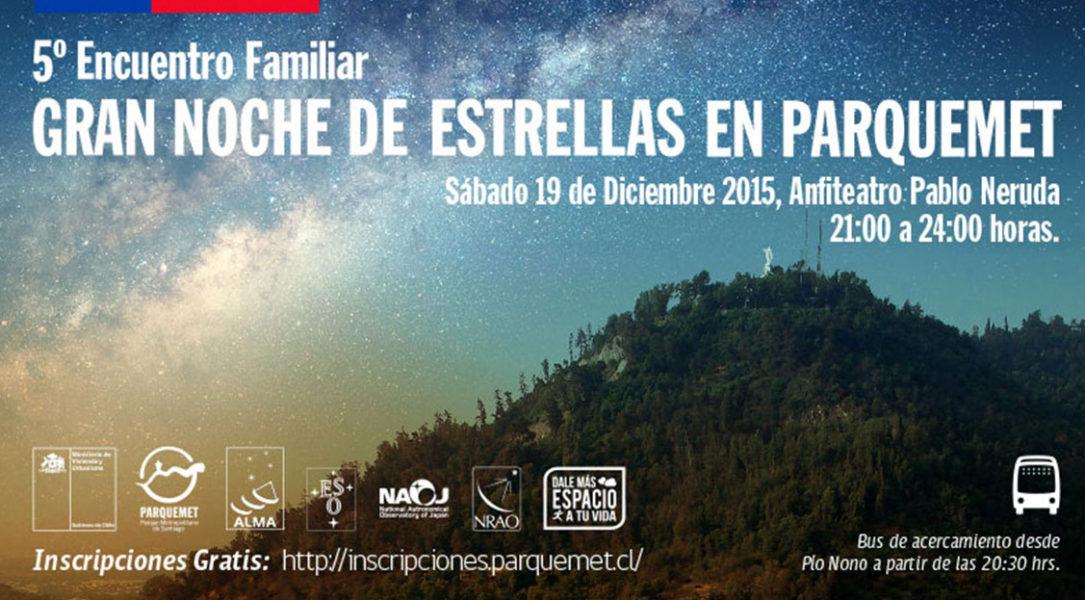 ALMA invites to the 5th version of the 'Gran Noche de Estrellas' in the Parque Metropolitano in Santiago