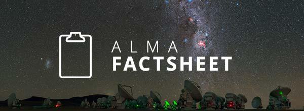 ALMA Factsheet