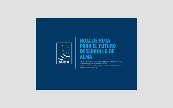 Hoja de ruta para el futuro desarrollo de ALMA