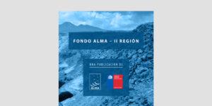 Fondo ALMA – II Región